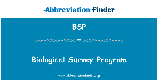 BSP: Biological Survey Program