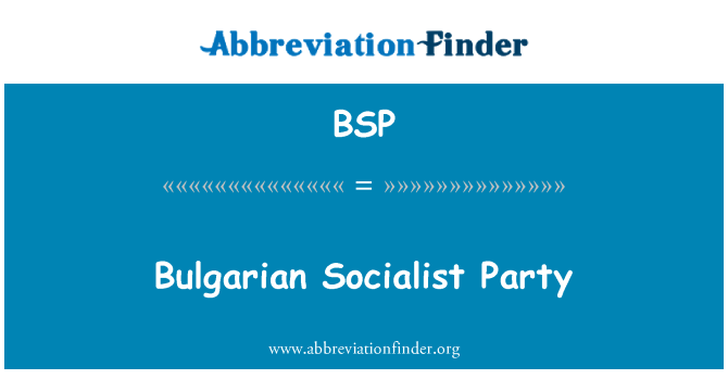 BSP: Bulgarian Socialist Party