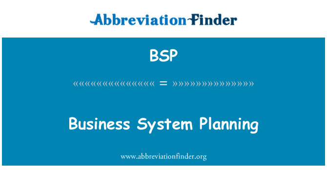 BSP: Business System Planning