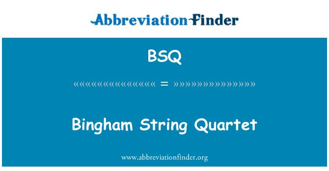 BSQ: Bingham String Quartet