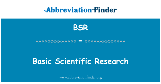 BSR: Basic Scientific Research