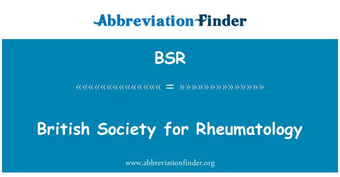 BSR: British Society for Rheumatology