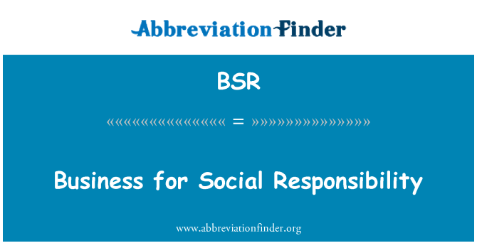 BSR: Business for Social Responsibility