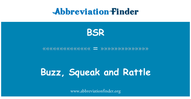 BSR: Buzz, Squeak and Rattle