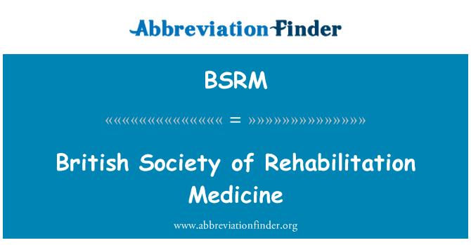 BSRM: British masyarakat perubatan pemulihan
