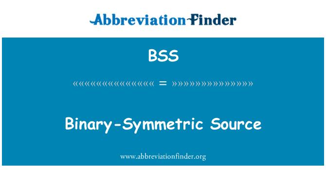 BSS: Binary-Symmetric Source