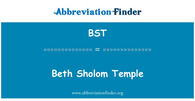 BST: Beth Sholom Temple