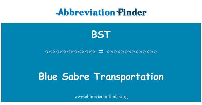 BST: Blue Sabre Transportation