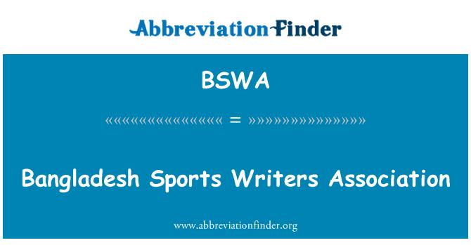 BSWA: Bangladesh Sports Writers Association