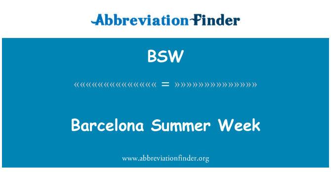 BSW: Barcelona Summer Week
