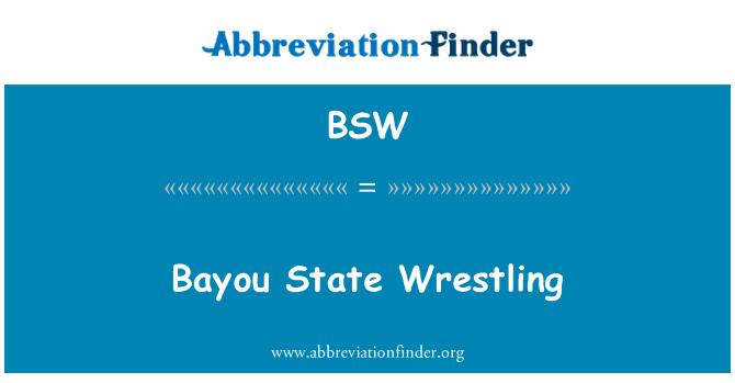 BSW: Bayou State Wrestling