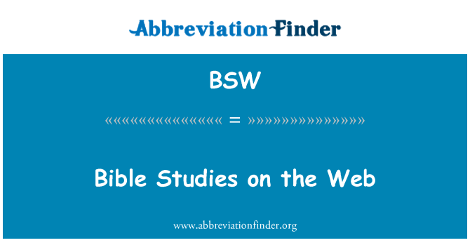 BSW: Bible Studies on the Web