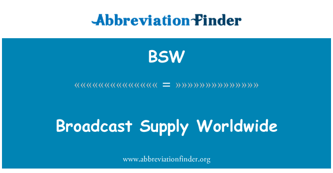 BSW: Broadcast Supply Worldwide