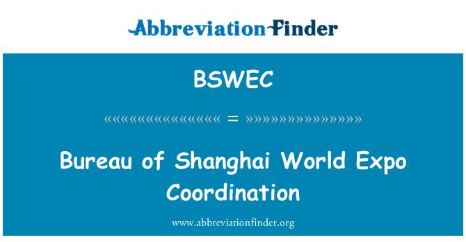 BSWEC: Bureau of Shanghai World Expo Coordination
