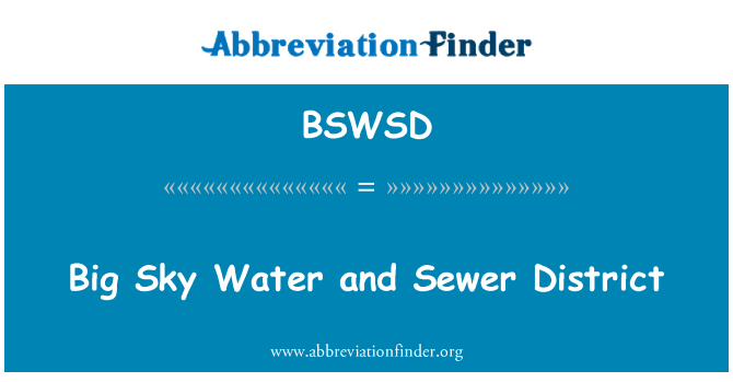 BSWSD: Big Sky Water and Sewer District