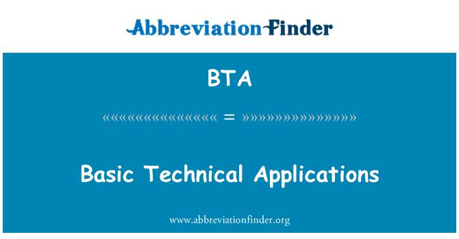 BTA: Basic Technical Applications