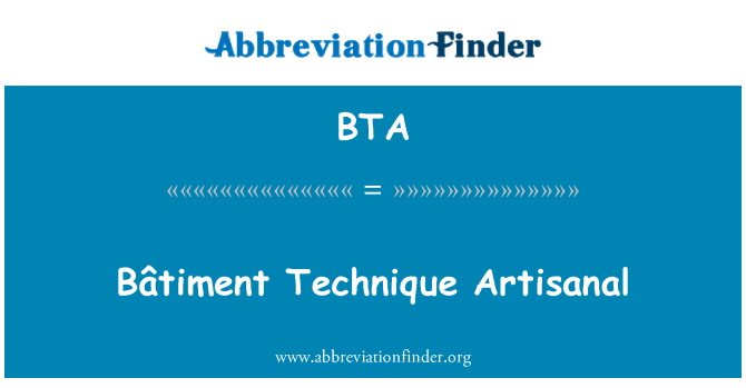 BTA: Bâtiment Technique Artisanal