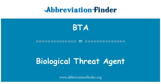 BTA: Biological Threat Agent