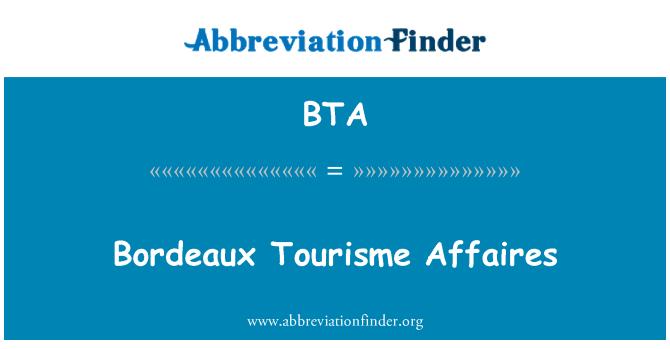 BTA: Bordeaux Tourisme Affaires