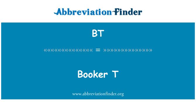 BT: Booker T
