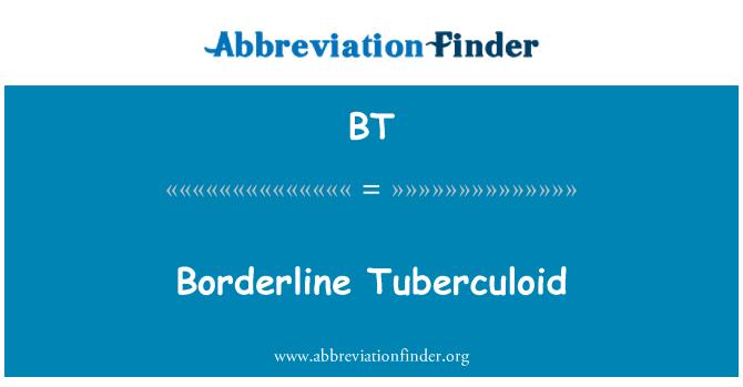 BT: Borderline Tuberculoid