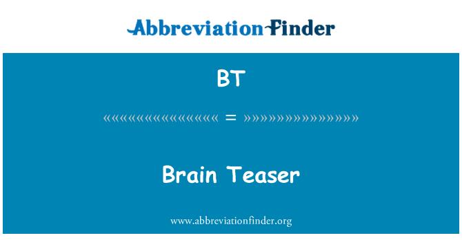 BT: Brain Teaser