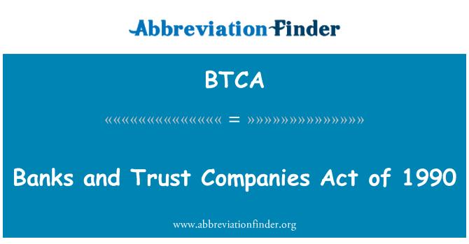 BTCA: Banku un trasta kompānijas Act 1990