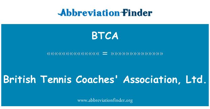 BTCA: Британската Тенис треньори асоциация, ООД