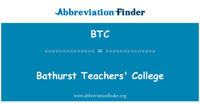 BTC: Bathurst Teachers' College