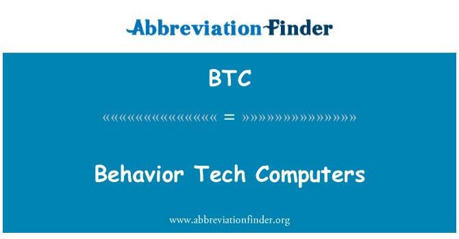 BTC: Behavior Tech Computers