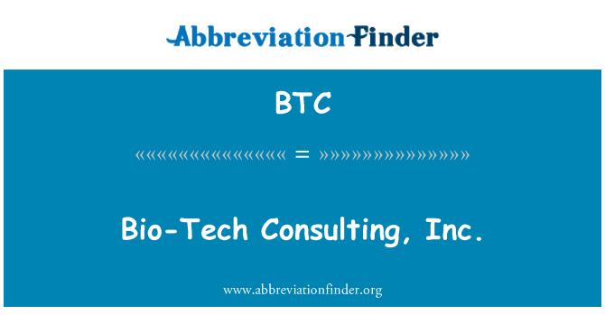 BTC: Bio-Tech Consulting, Inc.