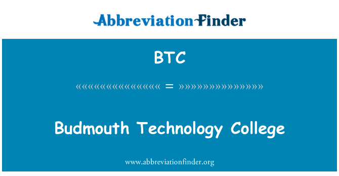 BTC: Budmouth Technology College