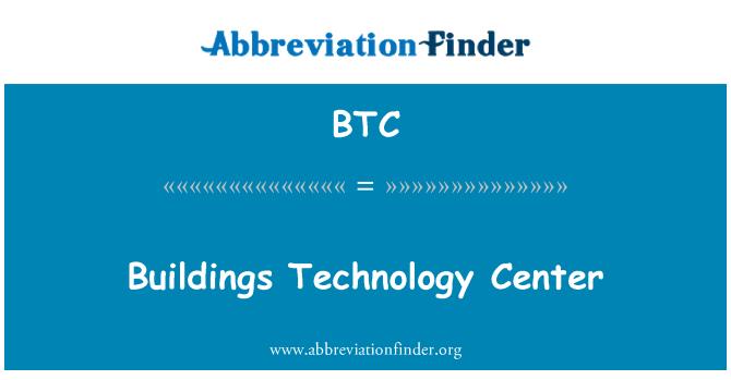 BTC: Buildings Technology Center