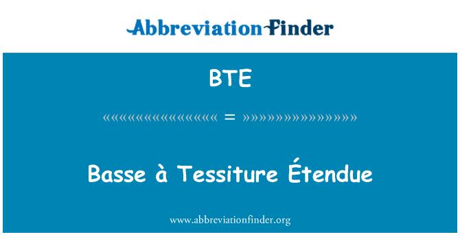 BTE: Basse à Tessiture Étendue