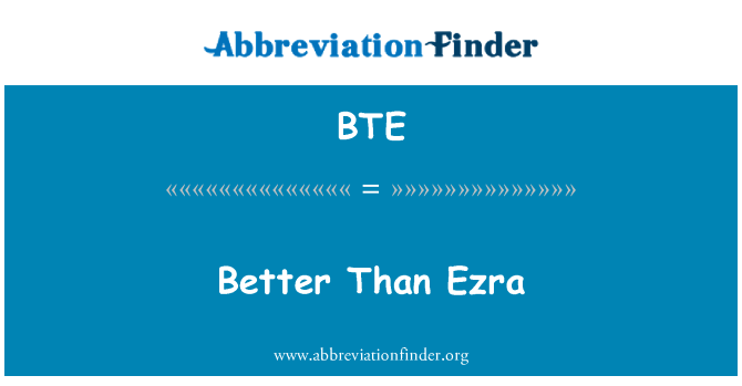BTE: Better Than Ezra