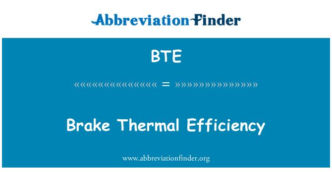BTE: Brake Thermal Efficiency