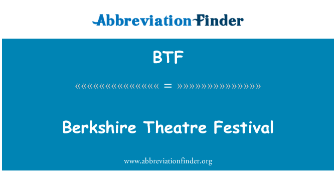 BTF: Berkshire Theatre Festival