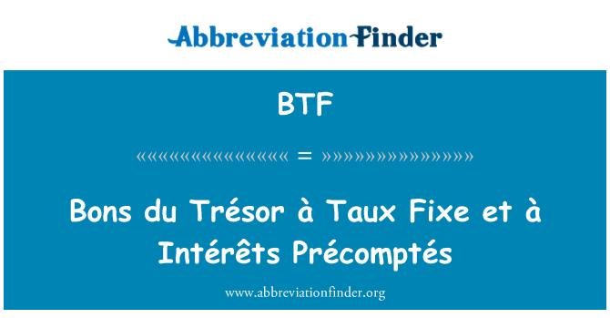 BTF: Bons du Trésor à Taux Fixe et à Intérêts Précomptés
