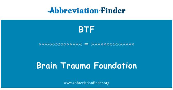BTF: Brain Trauma Foundation