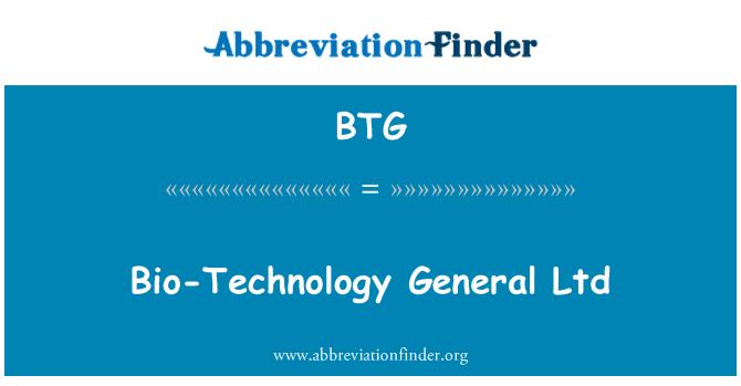 BTG: Bio-Technology General Ltd