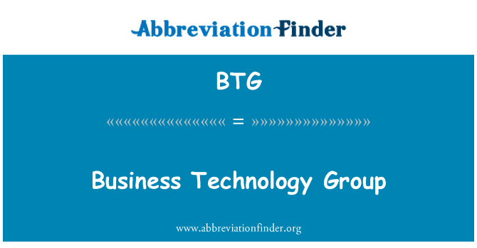 BTG: Business Technology Group