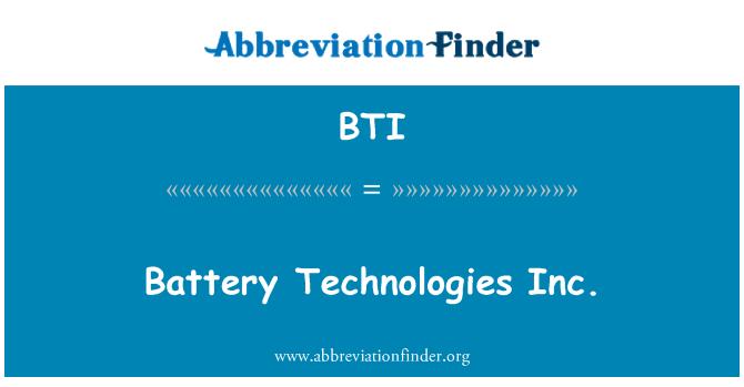 BTI: Battery Technologies Inc.