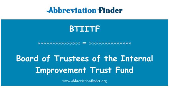BTIITF: Board of Trustees of the Internal Improvement Trust Fund