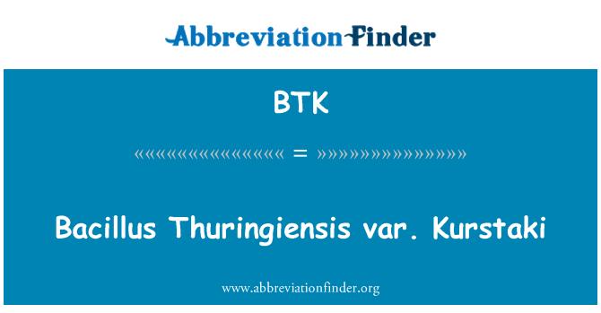 BTK: Bacillus Thuringiensis var. Kurstaki