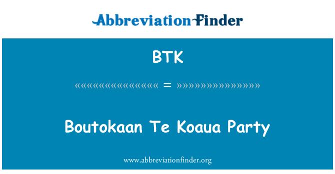 BTK: Boutokaan Te Koaua Party