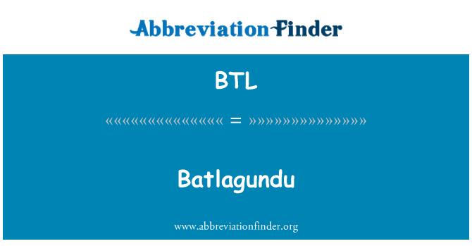 BTL: Batlagundu