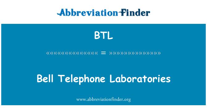 BTL: Bell Telephone Laboratories