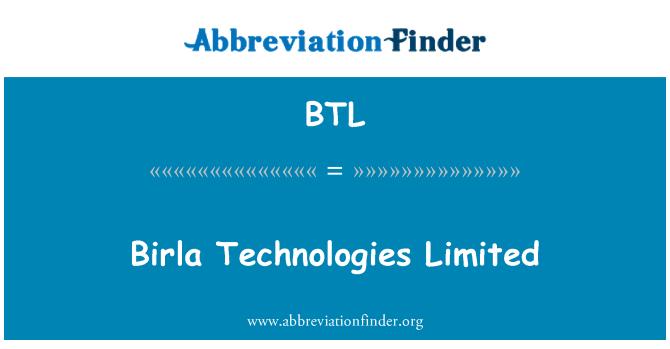 BTL: Birla Technologies Limited