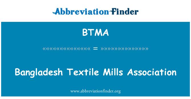 BTMA: Bangladesh Textile Mills Association