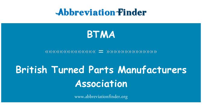 BTMA: British Turned Parts Manufacturers Association